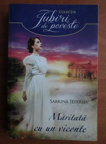 Anticariat: Sabrina Jeffries - Maritata cu un viconte