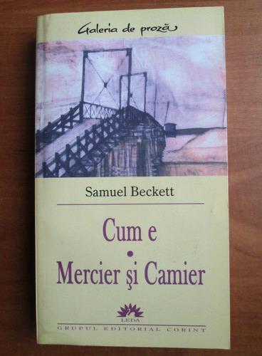 Anticariat: Samuel Beckett - Cum e. Mercier si Camier