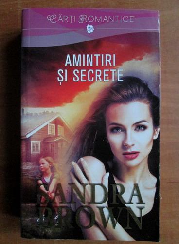 Anticariat: Sandra Brown - Amintiri si secrete