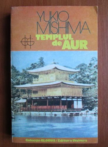 Anticariat: Yukio Mishima - Templul de aur
