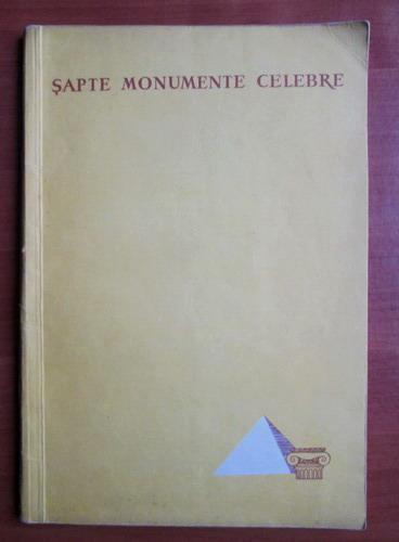 Anticariat: Georgeta Chitulescu - Sapte monumente celebre ale arhitecturii antice