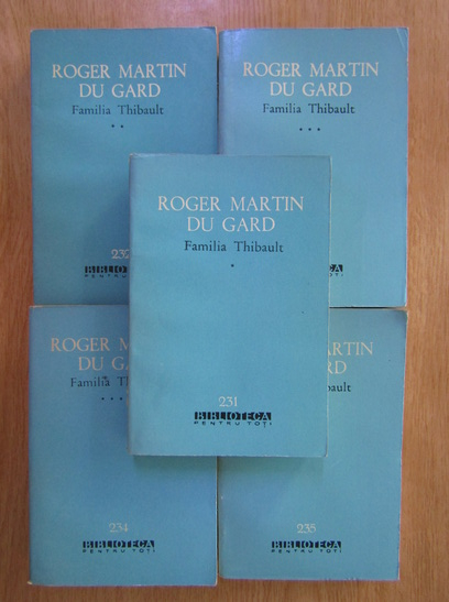 Anticariat: Roger Martin du Gard - Familia Thibault (5 volume)