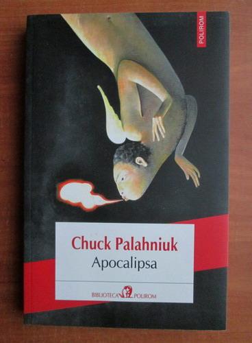 Anticariat: Chuck Palahniuk - Apocalipsa