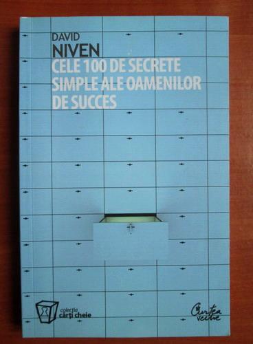 Anticariat: David Niven - Cele 100 de secrete simple ale oamenilor de succes