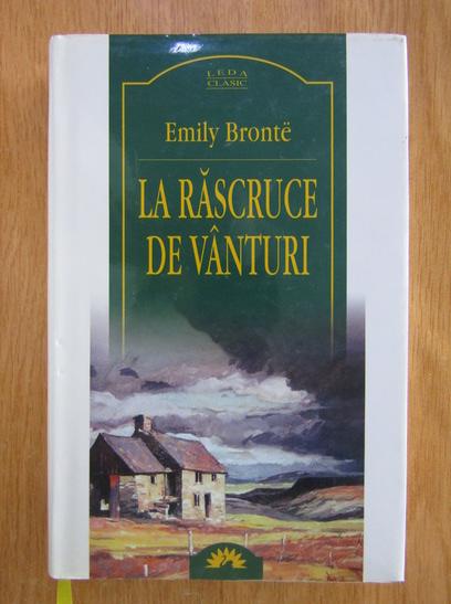 Anticariat: Emily Bronte - La rascruce de vanturi (editura Leda)