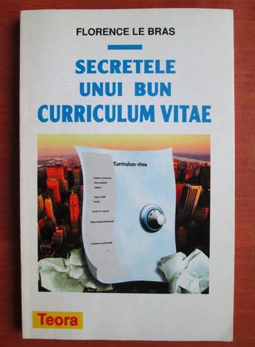 Anticariat: Florence Le Bras - Secretele unui bun curriculum vitae
