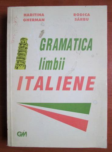 Anticariat: Haritina Gherman - Gramatica limbii italiene