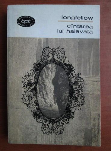 Anticariat: Longfellow - Cantarea lui Haiavata