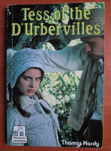 Anticariat: Thomas Hardy - Tess of the d`Urbervilles