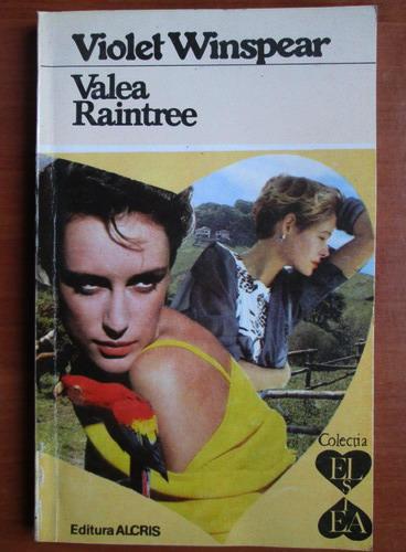 Anticariat: Violet Winspear - Valea Raintree