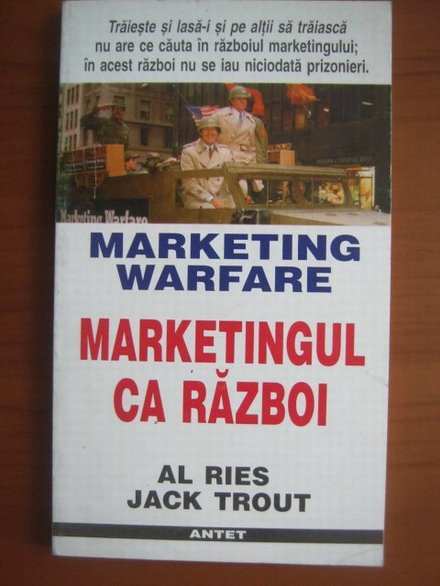Anticariat: Al Ries - Marketingul ca razboi