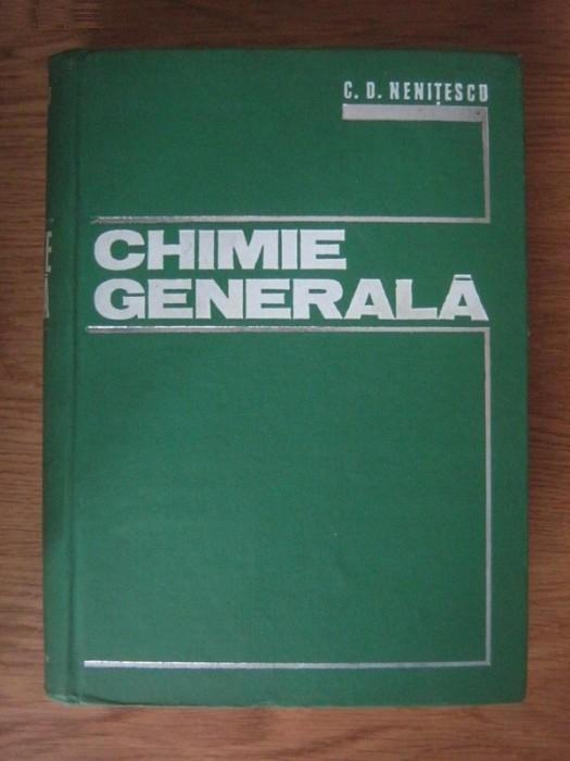 Anticariat: C. D. Nenitescu - Chimie generala