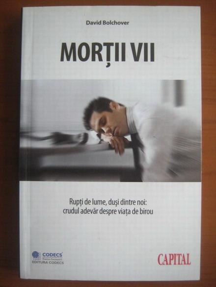 Anticariat: David Bolchover - Mortii vii