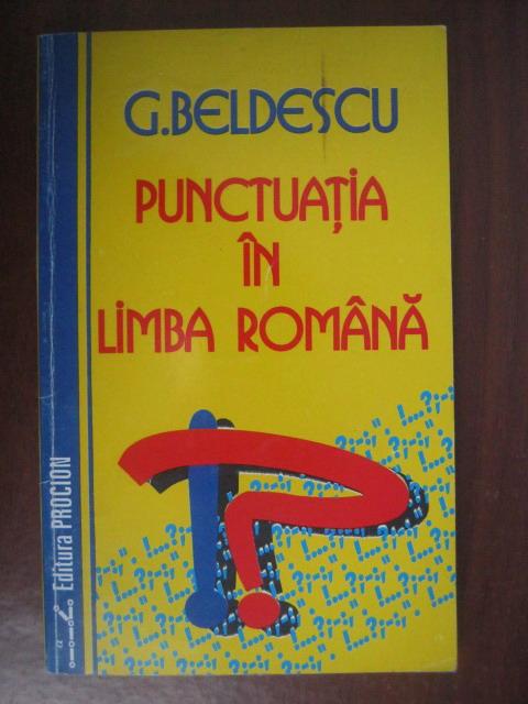 Anticariat: G. Beldescu - Punctuatia in limba romana