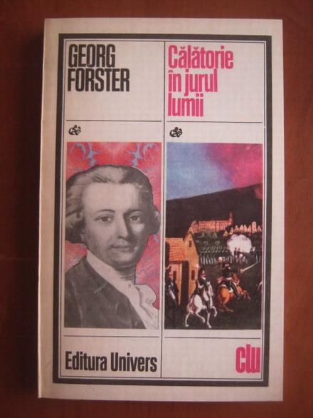 Anticariat: Georg Forster - Calatorie in jurul lumii