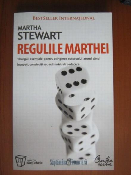 Anticariat: Martha Stewart - Regulile Marthei