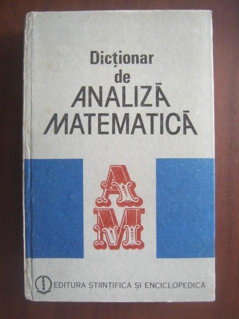 Anticariat: Romulus Cristescu - Dictionar de analiza matematica