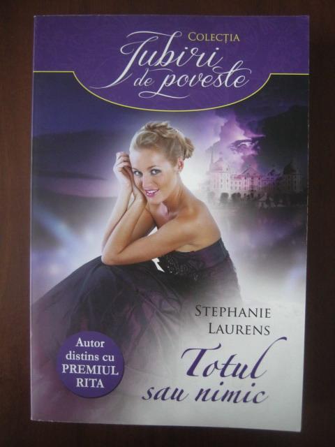 Anticariat: Stephanie Laurens - Totul sau nimic