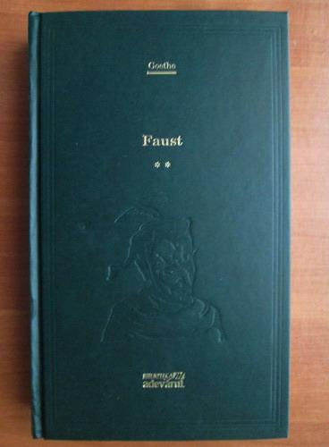 Anticariat: Goethe - Faust, volumul 2 (Adevarul)