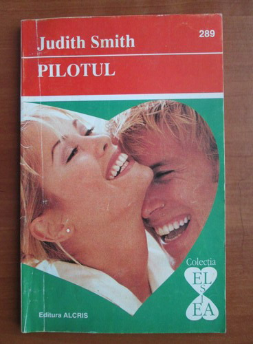 Anticariat: Judith Smith - Pilotul
