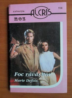 Anticariat: Marie Defois - Foc ravasitor