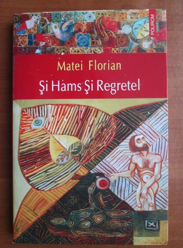 Anticariat: Matei Florian - Si Hams si Regretel