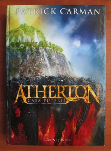 Anticariat: Patrick Carman - Atherton. Casa puterii