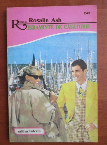 Anticariat: Rosalie Ash - Juraminte de casatorie