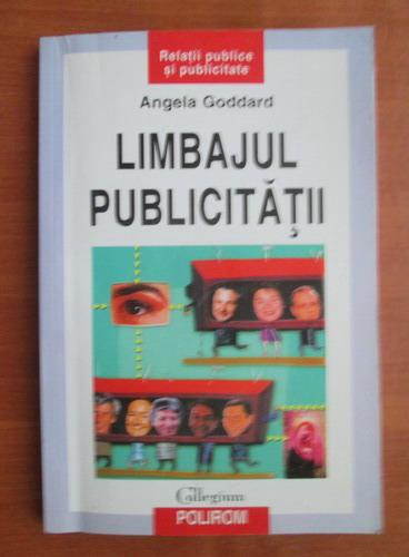 Anticariat: Angela Goddard - Limbajul publicitatii