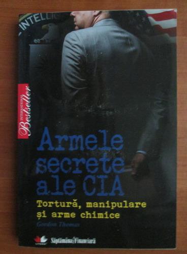Anticariat: Gordon Thomas - Armele secrete ale CIA