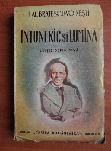 Anticariat: Ioan Alexandru Bratescu Voinesti - Intuneric si lumina (1943)