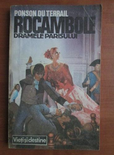 Anticariat: Ponson du Terrail - Rocambole 1. Dramele Parisului