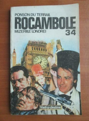 Anticariat: Ponson du Terrail - Rocambole 34. Mizeriile Londrei