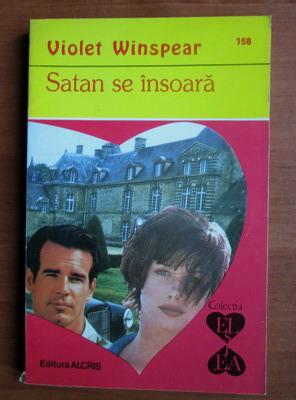 Anticariat: Violet Winspear - Satan se insoara