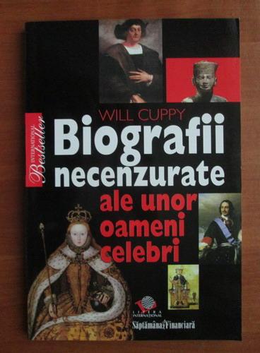 Anticariat: Will Cuppy - Biografii necenzurate ale unor oameni celebri