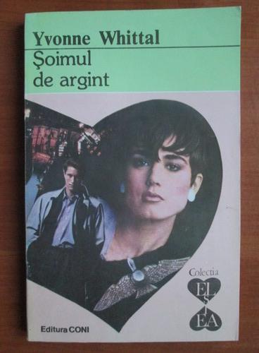 Anticariat: Yvonne Whittal - Soimul de argint