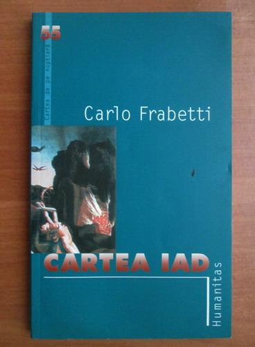 Anticariat: Carlo Frabetti - Cartea iad