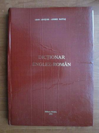 Anticariat: Leon Levitchi, Andrei Bantas - Dictionar Englez-Roman
