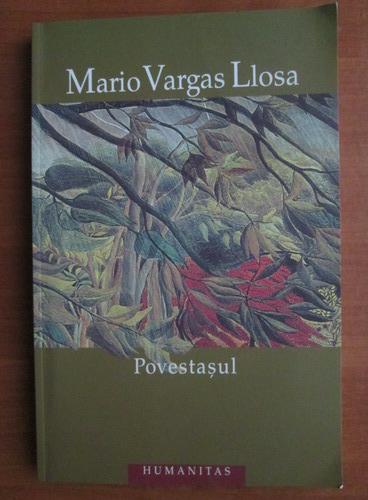 Anticariat: Mario Vargas Llosa - Povestasul