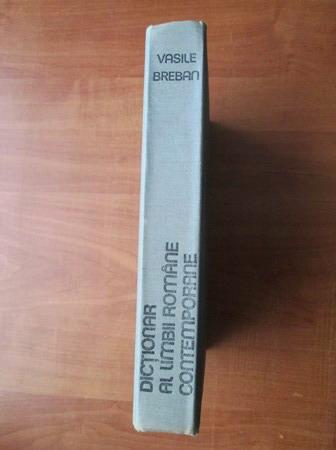 Anticariat: Vasile Breban - Dictionar al limbii romane contemporane de uz curent