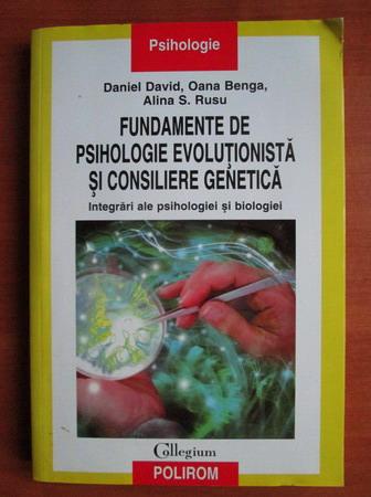 Anticariat: Daniel David - Fundamente de psihologie evolutionista si consiliere genetica
