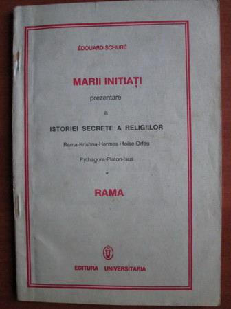 Anticariat: Edouard Schure - Marii initiati, prezentare a istoriei secrete a religiilor