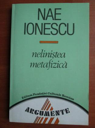 Anticariat: Nae Ionescu - Nelinistea metafizica