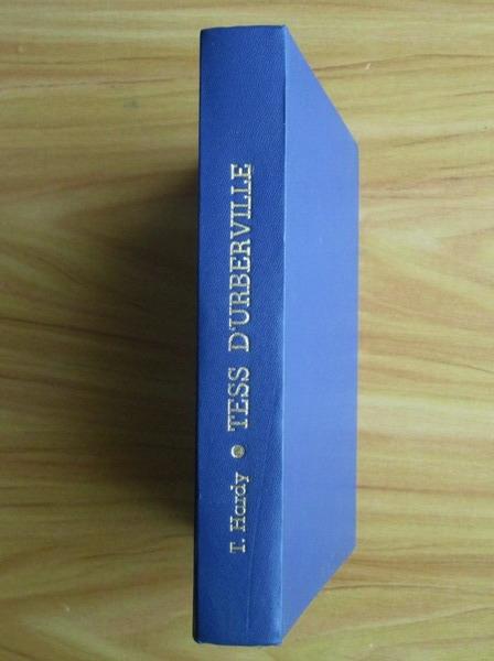 Anticariat: Thomas Hardy - Tess D`Urberville (coperti cartonate)