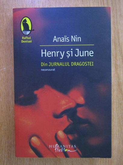 Anticariat: Anais Nin - Henry si June