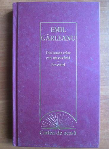 Anticariat: Emil Garleanu - Din lumea celor care nu cuvanta. Povestiri