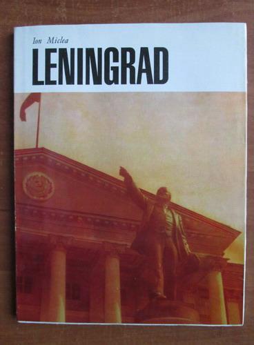 Anticariat: Ion Miclea - Leningrad