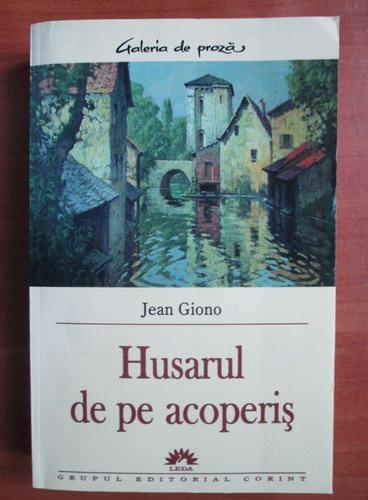 Anticariat: Jean Giono - Husarul de pe acoperis