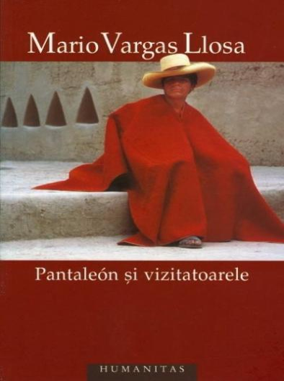 Anticariat: Mario Vargas Llosa - Pantaleon si vizitatoarele