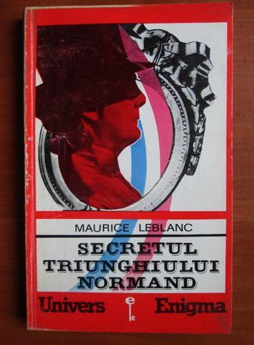 Anticariat: Maurice Leblanc - Secretul triunghiului normand